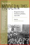 The Crisis of Modern Times : Perspectives from the Review of Politics, 1939-1962, , 0268035067