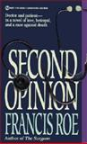 Second Opinion, Francis Roe, 0451185064