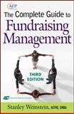 The Complete Guide to Fundraising Management, Weinstein, Stanley, 047037506X