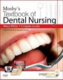 Mosby's Textbook of Dental Nursing, Scully, Crispian and Miller, Mary, 0723435065