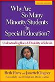 Why Are So Many Minority Students in Special Education? 2nd Edition