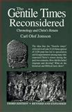 The Gentile Times Reconsidered, Carl O. Jonsson, 0914675060