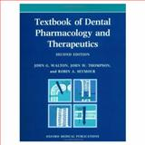 Textbook of Dental Pharmacology and Therapeutics, Walton, J. G. and Thompson, John W., 0192625063