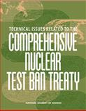 Technical Issues Related to the Comprehensive Nuclear Test Ban Treaty, National Academy of Sciences Staff and International Security and Arms Control Committee, 0309085063