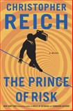 The Prince of Risk, Christopher Reich, 0385535066