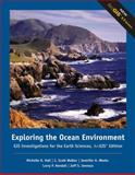 Exploring the Ocean Environment : GIS Investigations for the Earth Sciences, Hall, Michelle and Walker, C., 0495115061
