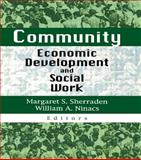 Community Economic Development and Social Work 9780789005069