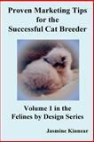 Proven Marketing Tips for the Successful Cat Breeder 9780973905069