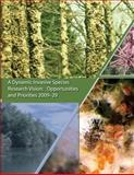 A Dynamic Invasive Species Research Vision: Opportunities and Priorities 2009-29, U. S. Department Agriculture and Forest Service, 1480165069