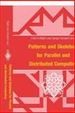 Patterns and Skeletons for Parallel and Distributed Computing, , 1852335068