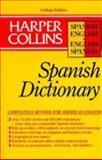 HarperCollins Spanish Dictionary : College Edition, HarperCollins Publishers Ltd. Staff, 0062755072