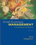 Small Business Management : An Entrepreneur's Guidebook, Megginson, Leon C. and Byrd, Mary Jane, 0073405078