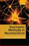 Stochastic Methods in Neuroscience, Lord, Gabriel, 0199235074