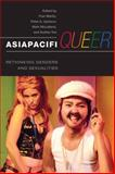 AsiaPacifQueer : Rethinking Genders and Sexualities, , 0252075072