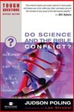 Do Science and the Bible Conflict?, Judson Poling, 0310245079