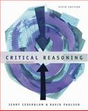 Critical Reasoning, Cederblom, Jerry and Paulsen, David, 0534605079