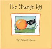 The Strange Egg, Mary Newell DePalma, 0618095071