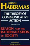 The Theory of Communicative Action, Jürgen Habermas, 0807015075