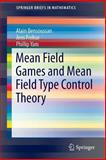 Mean Field Games and Mean Field Type Control Theory, Bensoussan, Alain and Frehse, Jens, 146148507X