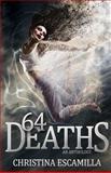 64 Deaths, Christina Escamilla, 1495905071