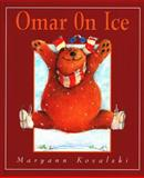 Omar on Ice, Maryann Kovalski, 1550415077