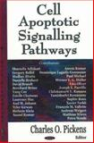 Cell Apoptotic Signaling Pathways, Pickens, Charles O., 1600215076