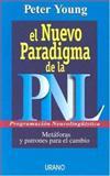 El Nuevo Paradigma de la PNL, Peter Young, 8479535075