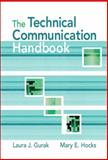 Technical Communication Handbook, Gurak, Laura J. and Hocks, Mary E., 0321365070
