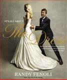 It's All about the Dress, Randy Fenoli, 0446585076