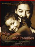 Marriages, Families, and Relationships : Making Choices in a Diverse Society, Lamanna, Mary Ann and Riedmann, Agnes, 0534525075