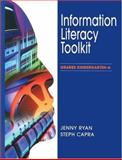 Information Literacy Toolkit : Grades Kindergarten 6, Ryan, Jenny L. and Capra, Steph, 0838935079