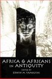 Africa and Africans in Antiquity, editor Edwin M. Yamauchi, 0870135074