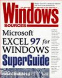 Windows Sources Microsoft Excel for Windows SuperGuide, Craig, Deborah, 1562765078