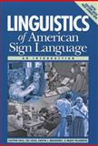 Linguistics of American Sign Language : An Introduction, Valli, Clayton and Lucas, Ceil, 1563685078