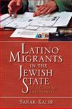 Latino Migrants in the Jewish State : Undocumented Lives in Israel, Kalir, Barak, 0253355079
