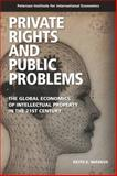 Private Rights and Public Problems : The Global Economics of Intellectual Property in the 21st Century, Maskus, Keith, 0881325074