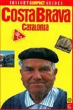 Costa Brava, Insight Guides Staff and Brian Bell, 088729507X