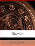 Gruach, Gordon Bottomley, 1145415075