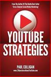 Youtube Strategies, Paul Colligan, 1482705079