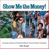 Show Me the Money!, Siân Keogh, 1554075076