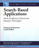 Search-Based Applications, Gregory Grefenstette and Laura Wilber, 1608455076