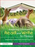 Inspiring Children to Read and Write for Pleasure 9780415565073