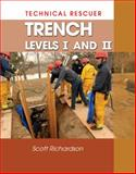 Technical Rescue : Trench, Levels I and II, Richardson, Scott, 1428335072