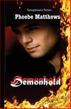 Demonhold, Phoebe Matthews, 1470055074