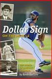 Dollar Sign on the Muscle, Kevin Kerrane, 1492765074