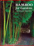Bamboo for Gardens, Ted Jordan Meredith, 0881925071