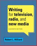 Writing for Television, Radio, and New Media, Hilliard, Robert L., 1285465075