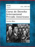 Curso de Derecho Internacional Privado Americano, Cecilio Baez, 128935507X