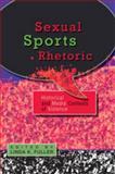 Sexual Sports Rhetoric 9781433105074