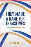 They Made a Name for Themselves, Allan Katz, 1497495075